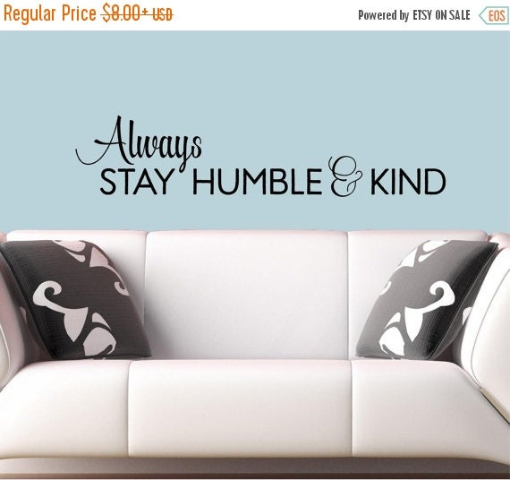 Always Stay Humble Kind Vinyl Lettering Wall Decals Words - Wall decals hallway