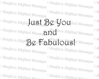 Just Be You Quote Digital Stamp Image