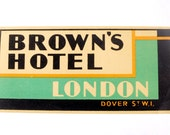 Vintage hotel luggage label, Brown's Hotel, London, England, original unused paper ephemera, decal, sticker, baggage