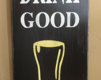 Drink Good Food Pub Sign