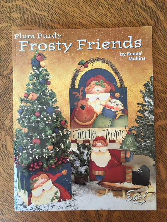 Plum Purdy Frosty Friends by Renee Mullins Tole Painting Pattern Book