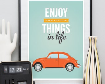 VW  Beetle print, life quote, Enjoy the little things, motivational quote, quote print, quote wall art, positive quote, retro poster, happy
