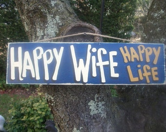 HAPPY WIFE HAPPY Life  - Country Rustic Primitive Shabby Chic Wood Handmade Sign Plaque