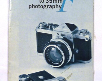 Nikon F The Complete System Approach to 35mm Photography Film SLR Camera Full Line Brochure