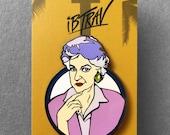 """Dorothy- Bea Arthur Golden Girls 2"""" Hard Enamel Pin"""