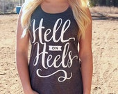 PRESIDENTS DAY SALE Hell on Heels | Flowy Racerback Tank Top | Women's Country Apparel