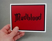 Mudblood- Ruby Red card with Black lettering-Harry Potter Inspired- Blank Inside