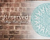 Reserved listing for Kelley H.