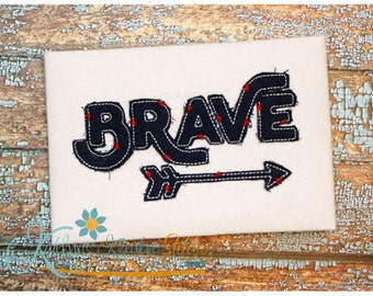 Brave Text Distressed Applique