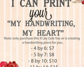 Printing service for My Handwriting, My Heart, 4 by 6 inches, 5 by 7, 8 by 10, or 11 by 14, Treasured Handwriting Gift, LilyCole