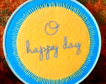 Happy Day Embroidery Hoop. Wall Art. Gift. Sunshine. Yellow.