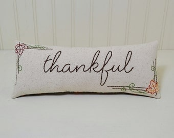 Thankful Hand Embroidered Decorative Pillow, Fall Colors Accent Pillow, Seasonal Home Decor, Maple Leaves Shelf Sitter, Twigs and Berries