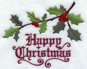 Happy Christmas with Holly Embroidered Flour Sack Hand/Dish Towel