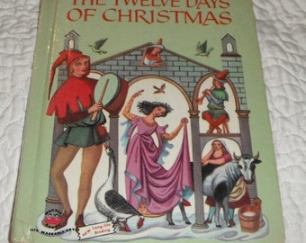 Vintage 1956  Wonder Book The Twelve Days of Christmas Pictures by W. T. Mars