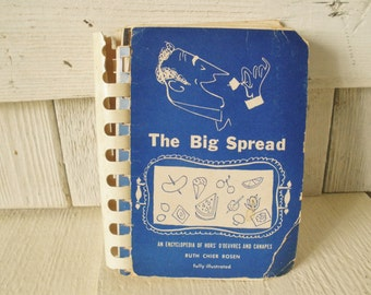 Vintage appetizer recipe book The Big Spread hors d'oeuvres canapes 1953