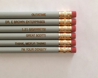 Back to the future pencil set of 6. engraved pencils. I'm your density.