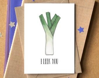 I Leek You Card - Funny I Like You Card - I Love You Card - card for boyfriend - Valentine's Card - I fancy you card