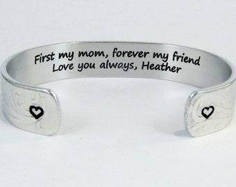 "Mom Gift from Daughter or Son / Mother's Day Gift ~ First my mom, forever my friend  Love you always, (name) ~ 1/2"" hidden message cuff"