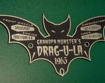 Custom MUNSTERS DRAG-U-LA Serial Data Plate Dracula Hot Rod Plaque Dragster Prop Grandpa
