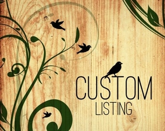 Custom Listing for Stanbe