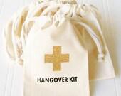 Hangover Kit Bag, Bachelorette Paryt 21st Birthday survival kit, Wedding reception party favor, Hanover survival kit, favor bag, cotton bag
