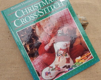 Christmas Cross-Stitch Book  ~  Better Homes and Gardens Christmas Cross-Stitch Book 1987  ~  Cross Stitch Book 1987