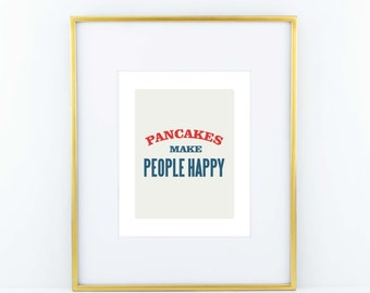Pancakes Make People Happy Print- Red and Blue