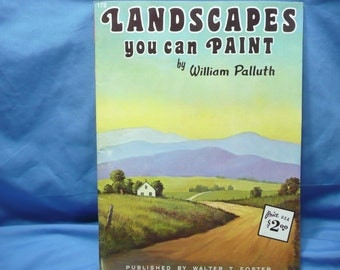 Landscapes You Can Paint by WIlliam Palluth  / Walter Foster Book #172