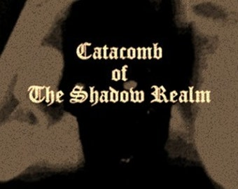 Catacomb of The Shadow Realm / Episode 1 / Parts 1 and 2 / Sick Claymation Film / Mature / Instant Digital Download
