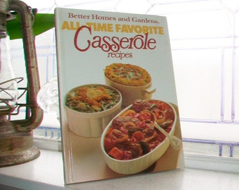 Vintage Cookbook All Time Favorite Casserole Recipes Better Homes and Gardens