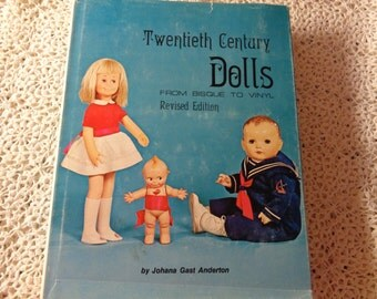 twentieth century dolls revised edition hardcover 1974 dust jacket-- dolls from 1900 thru 1970