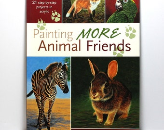 Art Book, How To, Painting More Animal Friends, 21 Step by Step Projects, Jeanne Filler Scott, Acrylic Painting Techniques, Book Sale