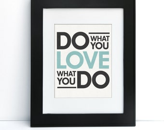 Do What You Love - Digital Printable Art - Home Decor - 8x10 - Instant Download