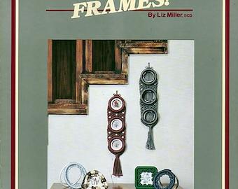 Frames by Liz Miller Macrame Pattern   Pamphlet S2551B I