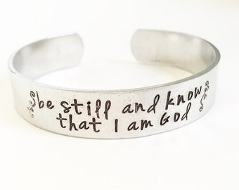 Be still and know that I am God. Scripture Bracelet. Bible Scripture. Christian Jewelry.Stamped Cuff.Religious Bracelet