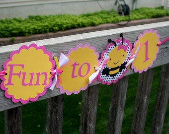 Bee Banner, Fun to Bee 1 Banner, Fun to Bee One Banner, Bumblee I am 1 Banner, Bee I am 1 Banner, Bee Birthday Banner, Bumblebee Banner