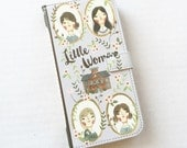 Book phone / flip Wallet case-Little Women for iPhone 6/s plus, 5, 5s, 5c, 4, 4s- Samsung Galaxy S6, S5 S4 S3, Note 3, 4, 5, LG SONY