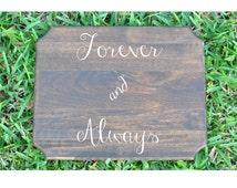 Wedding Sign, Bridal Shower Sign, Forever & Always, Cake Table Sign
