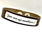 You Are My Sunshine Hand Stamped Custom Adjustable Leather Cuff Phrase Bracelet - Unisex Mom Dad Son Daughter Child Aunt Friend Nana Gift