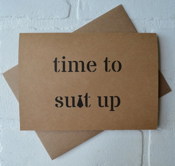 Time to SUIT up GROOMSMAN card will you be my groomsman cards funny card funny wedding card funny groomsmen cards suit up wedding party card