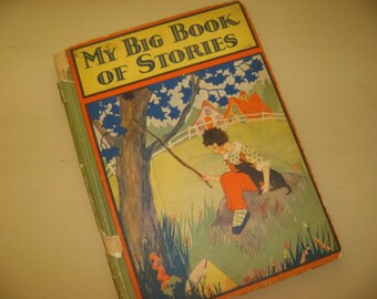 1928 Hardback Children's Literature My Big Book Of Stories Boards Lovely Bright Graphics
