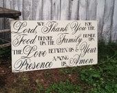 Lord we Thank You for the Food before us Family beside us Love between us Your Presence Among us Dinner Prayer Large Pallet Style Sign 16x30