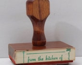 Vintage Rubber Stamp from the kitchen of