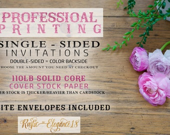 Professional Printing Services - SINGLE-SIDED Printed Invitations - RusticElegance18