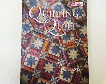 Quilting Makes the Quilt by Lee Cleland / Quilting Instructional book Softcover / That Patchwork Place Quilting Book 1994 Like NEW