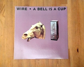 "Wire~A Bell is A Cup...Until it is Struck (1988) Vintage Vinyl 12"" Mute"