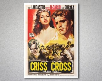 Criss Cross Movie Poster - Burt Lancaster - Poster Paper, Sticker or Canvas Print