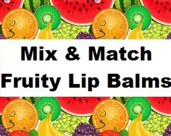 Fruity Themed Lip Balm- choose 1 tube or mix and match