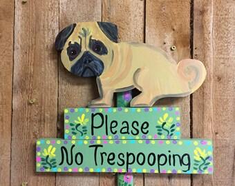 Pug No poop sign