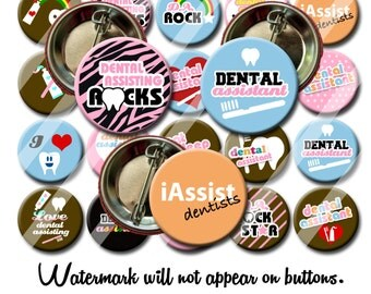 Dental  Assistant  Pin Back Button Party Favors  1.25 inch Buttons Student Reward Graduation Gift Buttons pins badges
